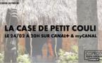 Documentaire : La case de Petit Couli sur CANAL +