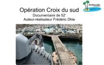 """""""Opération Croix du Sud"""", un documentaire Antipode Productions de 52 ' sur NC1ère, le 2 septembre à 20h"""